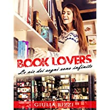 Book Lovers: Le vie dei sogni sono infinite (Innamorarsi a Verona Vol. 2)