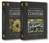 Encyclopedia of Conifers: A Comprehensive Guide to Cultivars and Species