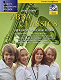 Abba Classics: The 14 Most Famous Songs by ABBA. Tenor-Saxophon. Ausgabe mit CD. (Schott Saxophone Lounge)