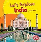 Let's Explore India (Bumba Books Let's Explore Countries)