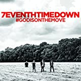 Songtexte von 7eventh Time Down - #GODISONTHEMOVE