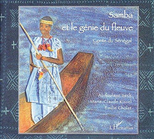Samba et le génie du fleuve : Contes du sénégal