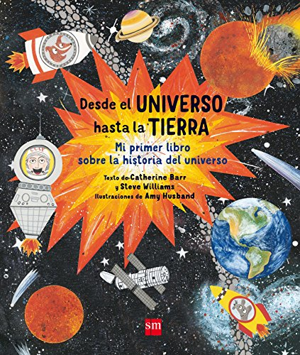 Desde el universo hasta la Tierra por Catherine Barr