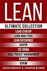 LEAN: Ultimate Collection - Lean Startup, Lean Analytics, Lean Enterprise, Kaizen, Six Sigma, Agile Project Management, Kanban, Scrum Paperback
