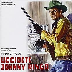 Uccidete Johnny Ringo