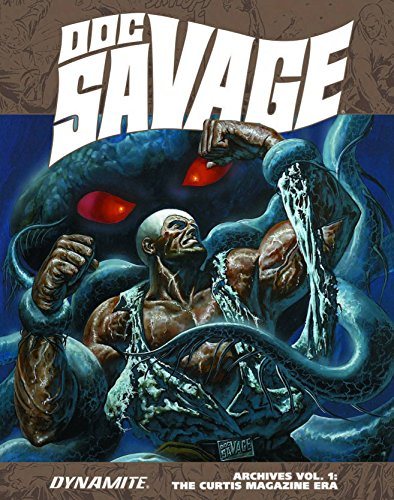 Doc Savage Archives Volume 1: The Curtis Magazine Era