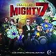 Stan Lee's Mighty 7 - Das Original-Hörspiel zum Film
