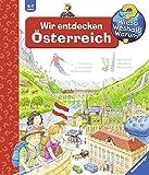 Wir entdecken Österreich (Wieso? Weshalb? Warum?, Band 58) - Susanne Gernhäuser