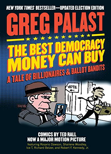 the-best-democracy-money-can-buy-a-tale-of-billionaires-ballot-bandits