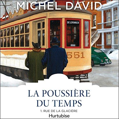 La Poussière du temps: Rue de la Glacière