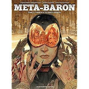 Méta-Baron Vol. 3: Orne-8 Le Techno-Cardinal