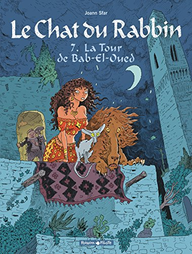 Le Chat du Rabbin - Tome 7 - La Tour de Bab-El-Oued (Chat du Rabbin (Le)) (French Edition)