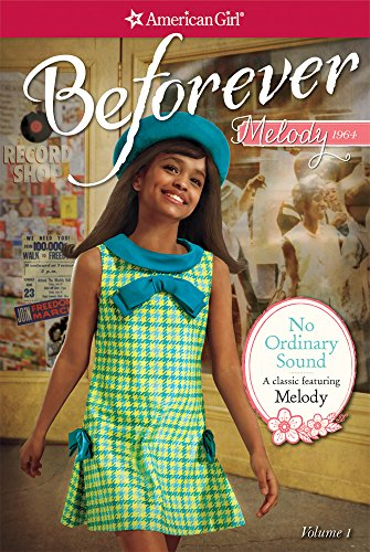 no-ordinary-sound-a-classic-featuring-melody-american-girl-beforever-classic