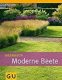 Ideenbuch Moderne Beete (GU Garten Extra)