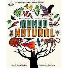 El curioso árbol prodigioso: Mundo Natural