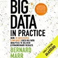 The best-selling author of Big Data is back, this time with a unique and in-depth insight into how specific companies use big data.   Big data is on the tip of everyone's tongue. Everyone understands its power and importance, but many fail to...