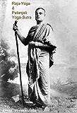 Raja-Yoga & Patanjali Yoga-Sutra by Swami Vivekananda
