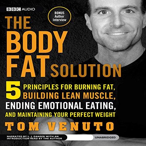 The Body Fat Solution  Audiolibri