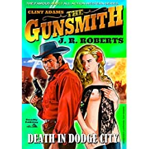 Giant Gunsmith 4: Death in Dodge City (Clint Adams,The Gunsmith)