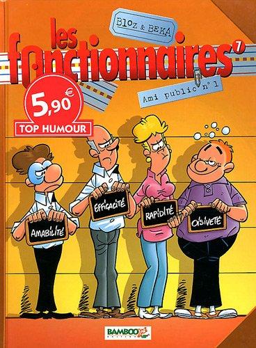 LES FONCTIONNAIRES T7 TOP HUMOUR 2012
