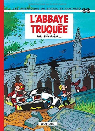 Spirou et Fantasio, tome 22 : L'Abbaye truquée
