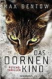 Das Dornenkind: Ein Fall für Nils Trojan 5 - Psychothriller (Kommissar Nils Trojan, Band 5)