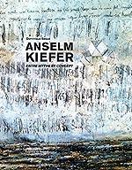 Anselm Kiefer - Entre mythe et concept de Dominique Baque