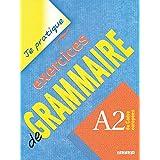 Je Pratique Exercice De Grammaire A2-Didier: Livre A2