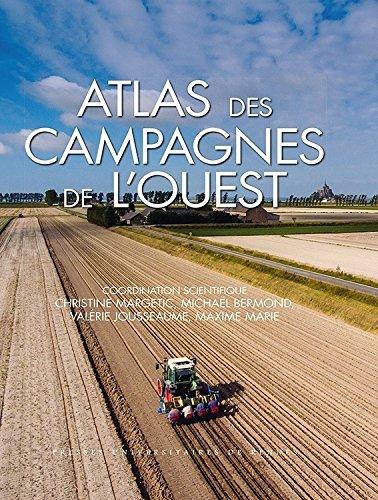Atlas des campagnes de l'Ouest par Michaël Bermond
