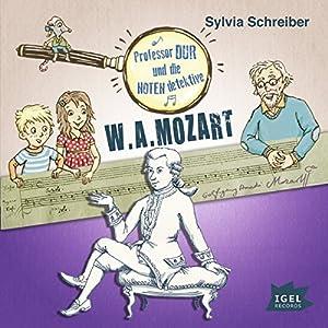 W. A. Mozart: Prof. Dur und die Notendetektive 3
