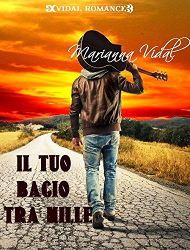 Il tuo bacio tra mille (Latinos Vol. 2)