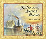 Katie and the British Artists by James Mayhew (2009-06-04)