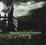 Trigger the Bloodshed: Purgation (Audio CD)