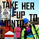 Take Her Up To Monto [VINYL]