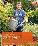 Einfach genial gärtnern!: Meine besten Mach-es-so