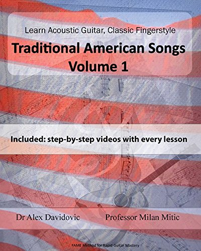 Learn Acoustic Guitar, Classic Fingerstyle: Traditional American Songs Volume 1
