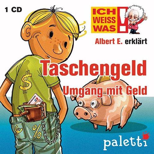 Ich weiss was! Albert E. erklärt Taschengeld Umgang mit Geld Kinder Wissens CD Hörbuch