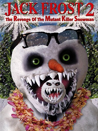 Jack Frost 2: Revenge of the Mutant Killer Snowman (Jack Frost Filme)