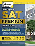 Cracking the SAT Premium Edition with 8 Practice Tests, 2019: The All-in-One Solution for Your Highest Possible Score (College Test Preparation)