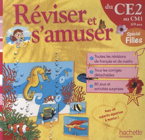 Réviser et s'amuser du CE2 au CM1 : Spécial filles par Daniel Berlion, Michèle Lecreux, Pascal Guichard, Sandra Lebrun