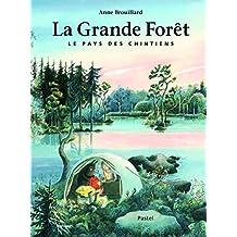 La Grande Forêt : le Pays des Chintiens