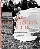 Das Hochzeits Buch Alles, was Sie wissen sollten