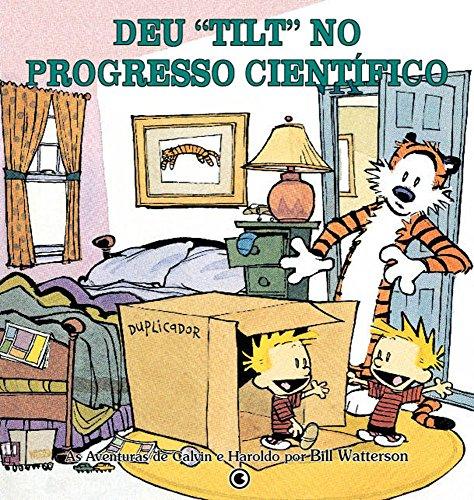 Calvin & Haroldo. Deu Tilt No Progresso Científico (Em Portuguese do Brasil)