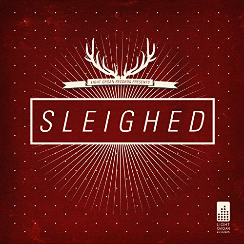 Light Organ Records Presents: Sleighed - EP (Fake Shark-real Zombie)