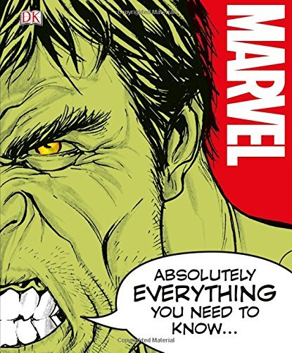 Marvel Absolutely Everything You Need to Know by DK (2016-09-01)