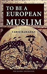 To Be a European Muslim by Tariq Ramadan (2015-12-15)