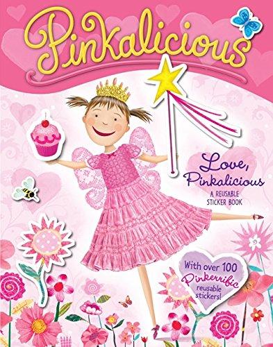 Pinkalicious: Love, Pinkalicious Reusable Sticker Book
