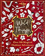 The Wild Things - 1ed - Anglais de LONELY PLANET