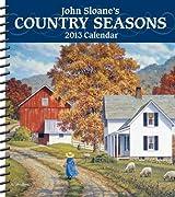 John Sloane's Country Seasons Weekly Planner 2013 Calendar