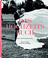 Das Hochzeits Buch Alles, was Sie wissen sollten hier kaufen
